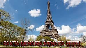 Beberapa Hal Menarik Menara Eiffel